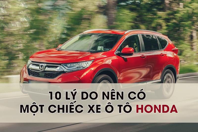 10 lý do nên mua một chiếc xe ô tô HONDA trong mùa dịch